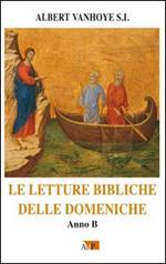 Le letture bibliche delle domeniche. Anno B