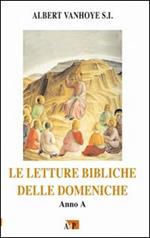 Le letture bibliche delle domeniche. Anno A