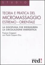 Teoria e pratica del micromassaggio estremo-orientale