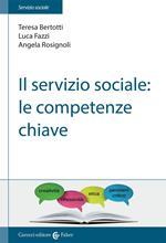 Il servizio sociale: le competenze chiave