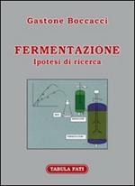 Fermentazione. Ipotesi di ricerca