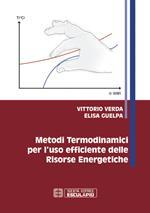 Metodi termodinamici per l'uso efficiente delle risorse energetiche