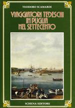 Viaggiatori tedeschi in Puglia nel Settecento