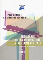 Industrie della promozione e schermi digitali
