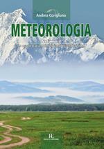 Meteorologia. Vol. 3: masse d'aria e le loro caratteristiche fisiche, Le.