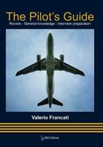 The pilot's guide. Review. General knoledge. Interview preparation