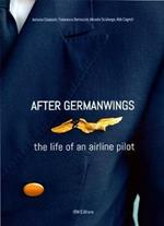 After Germanwings: The Life of an Airline Pilot