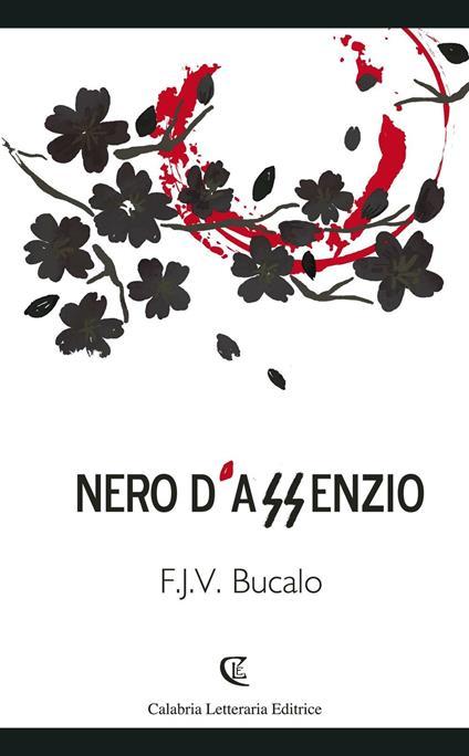 Nero d'assenzio - Felice Jacques Victor Bucalo - copertina