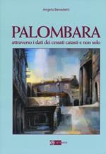 Palombara attraverso i dati dei cessati catasti e non solo