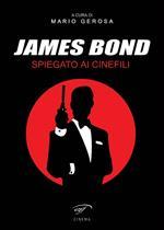 James Bond spiegato ai cinefili