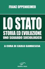 Lo Stato. Storia ed evoluzione, uno sguardo sociologico