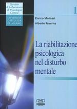 La riabilitazione psicologica nel disturbo mentale