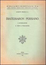 Il diatessaron persiano. Introduzione, testo, commento
