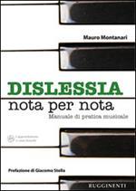 Dislessia «nota per nota». Manuale sulla pratica dell'allievo dislessico allo strumento musicale