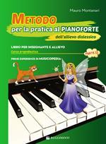 Metodo per la pratica al pianoforte dell'allievo dislessico. Vol. 2