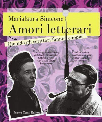 Amori letterari. Quando gli scrittori fanno coppia - Marialaura Simeone - copertina