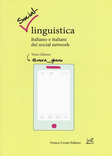 Social-linguistica. Italiano e italiani dei social network - Vera Gheno - copertina