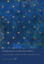 L' italiano lungo le vie della scienza e dell'arte