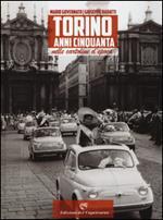 Torino anni Cinquanta nelle cartoline d'epoca