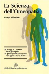 La scienza dell'omeopatia - George Vithoulkas - copertina