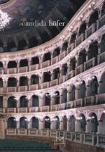 Candida Höfer. Bologna series. Ediz. illustrata