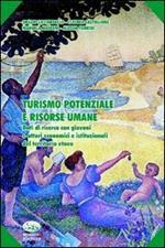 Turismo potenziale e risorse umane