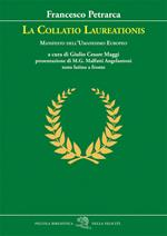 La Collatio Laureationis. Manifesto dell'Umanesimo europeo. Testo latino a fronte