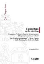 Il ministero dello storico. Ediz. italiana e inglese