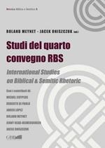 Studi del quarto convegno RBS. International Studies on biblical and semitic rhetoric