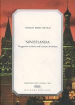 Sovietlandia. Viaggiatori italiani nell'Unione Sovietica