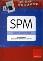 SPM. Test delle abilità di soluzione dei problemi matematici. Con CD-ROM