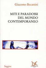 Miti e paradossi del mondo contemporaneo