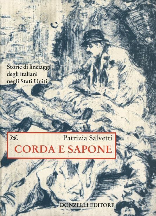 Corda e sapone - Patrizia Salvetti - copertina