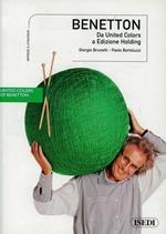 Benetton. Da United Colors a Edizione Holding