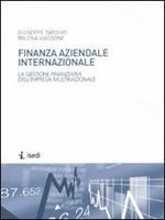 Finanza aziendale internazionale. La gestione finanziaria dell'impresa multinazionale