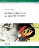Andrzej Klimowski. Lo sguardo deviato