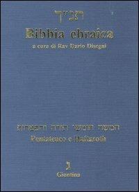 Bibbia ebraica. Pentateuco e Haftaroth. Testo ebraico a fronte - copertina