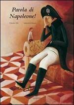 Parola di Napoleone!