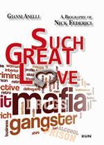 Un amore così grande. Biografia di Nick Federici. Ediz. italiana e inglese