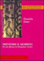 Prevenire il mobbing. Per una alleanza tra formazione e lavoro