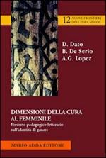 Dimensioni della cura femminile. Percorso pedagogico-letterario sull'identità di genere