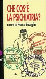 Che cos'è la psichiatria?