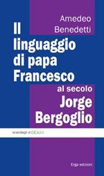 Il linguaggio di papa Francesco, al secolo Jorge Bergoglio