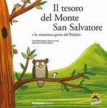 Il tesoro del monte San Salvatore e la misteriosa grotta del Bafalòn