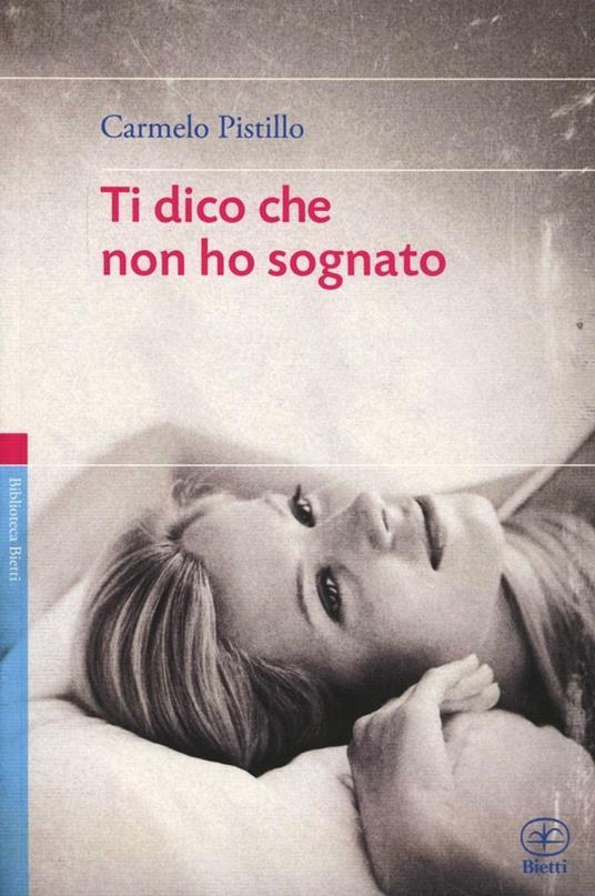 Ti dico che non ho sognato - Carmelo Pistillo - copertina