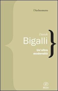 Un' altra modernità - Davide Bigalli - copertina