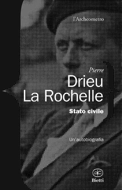 Stato civile. Un'autobiografia - Pierre Drieu La Rochelle - copertina