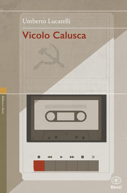 Vicolo Calusca - Umberto Lucarelli - copertina