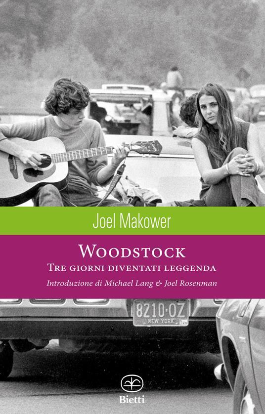 Woodstock. Tre giorni diventati leggenda. Ediz. illustrata - Joel Makower - copertina