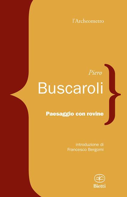 Paesaggio con rovine - Piero Buscaroli - copertina